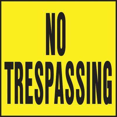 Hy-Ko Heavy Gauge Plastic  Sign, No Trespassing